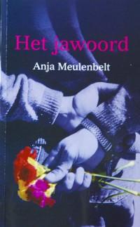 Anja Meulenbelt Het Ja Woord1-e1360670554725