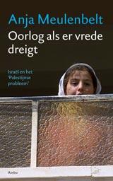 Anja Meulenbelt Oorlog als er Vrede dreigt boekomslag